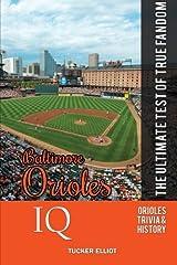 Baltimore Orioles IQ: The Ultimate Test of True Fandom (Volume 29) Paperback