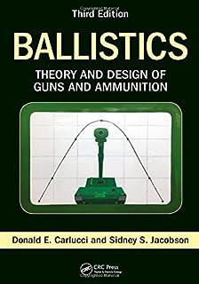 Amazon com: Ballistics: Theory and Design of Guns and Ammunition