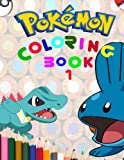 Pokemon Coloring Book: How to Draw Pokemon, Dot to Dot and Amazing Pokemon Math Pages for Children Aged 3+. An A4 62 Page Book for Any Avid Fan of Pokemon Go (Volume) (Volume 1)