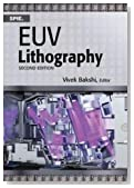 Euv Lithography (SPIE Press Monographs)
