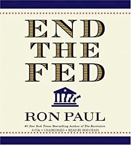 End the Fed by Ron Paul (2009-09-16)