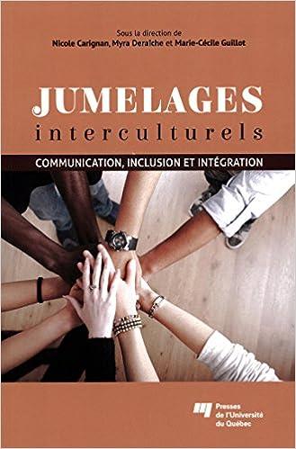 Téléchargement Jumelages interculturels : Communication, inclusion et intégration pdf epub