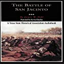 The Battle of San Jacinto: Fred Rider Cotten Popular History Series Audiobook by James W. Pohl Narrated by Kevin Charles