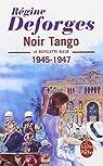 La Bicyclette bleue, tome 4 : Noir tango par Deforges