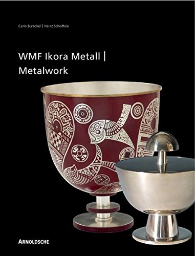 Ikora Metalwork by WMF: from the 1920s to the 1960s