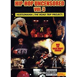Hip Hop Uncensored, Vol. 3: Hustlemania