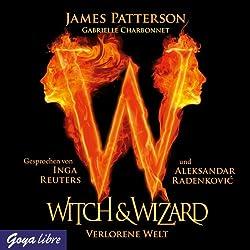 Verlorene Welt (Witch & Wizard 1)