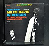 Miles Davis - In Person Friday Night At The Blackhawk, San Francisco Volume 1 - Lp Vinyl Record