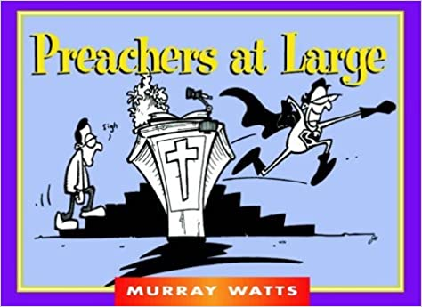 Book Preachers at Large (Funny You Should Say That!) by Phil Mason (1999-01-01)
