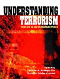 img - for Understanding Terrorism: Threats in an Uncertain World book / textbook / text book