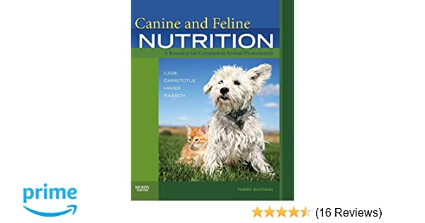 canine and feline nutrition a resource for companion animal professionals 3e