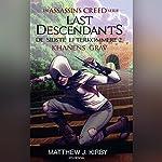 De sidste efterkommere - Khanens grav (Assassin's Creed - Last Descendants 2)   Matthew J. Kirby