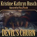 The Devil's Churn   Kristine Kathryn Rusch