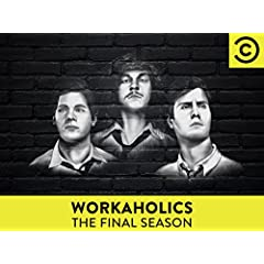 WORKAHOLICS: The Final Season and The Complete Series DVDs available June 20 from Comedy Central