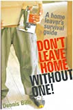 Don't Leave Home Without One - A Home Leaver's Survival Guide