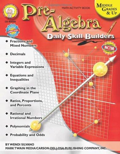 Pre-Algebra: Middle Grades & Up (Daily Skill Builders)