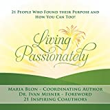 Bargain Audio Book - Living Passionately  21 People Who Found
