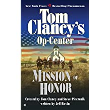 Mission of Honor: Op-Center 09 (Tom Clancy's Op-Center)