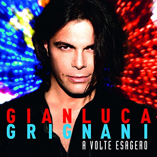 Gianluca Grignani - Volte Esagero (Germany - Import)