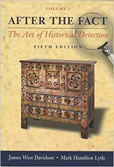 Book After the Fact: The Art of Historical Detection, Volume I by James West Davidson (2005-05-03)