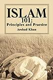 Islam 101, Arshad Khan, 0595262996