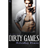 Dirty Games (The Dirty Series)