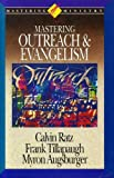 img - for Mastering Outreach and Evangelism (Mastering Ministry Series) book / textbook / text book