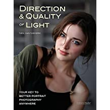 Direction & Quality of Light: Your Key to Better Portrait Photography Anywhere