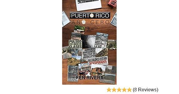 Amazon.com: Puerto Rico Año Cero (Spanish Edition) eBook: Fen Rivera: Kindle Store