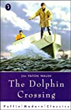 The Dolphin Crossing (Puffin Modern Classics)