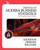 img - for Essentials of Modern Business Statistics (with CD-ROM) (Available Titles CengageNOW) book / textbook / text book