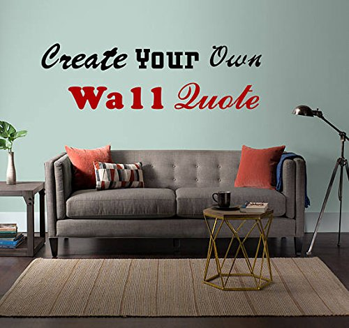 Custom Wall Decals - Create Your Own Personalized Wall Quote Today! (30''x60'') by American Sign Letters