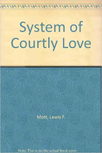 System of Courtly Love