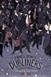 Image of Dubliners: Centennial Edition (Penguin Classics Deluxe Edition)