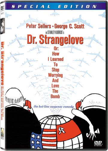 Dr. Strangelove, Or: How I Learned to Stop Worrying and Love the Bomb (Special Edition) image