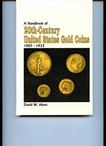 Handbook of Twentieth Century United States Gold Coins