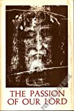 The Passion of Our Lord, Mary Of Agreda, 0911988386