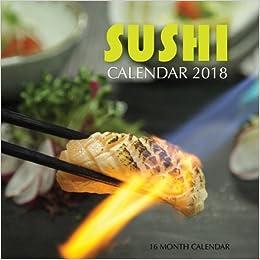 16 Month Calendar Sushi Calendar 2018