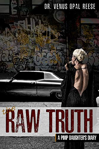 The Raw Truth: A Pimp Daughter