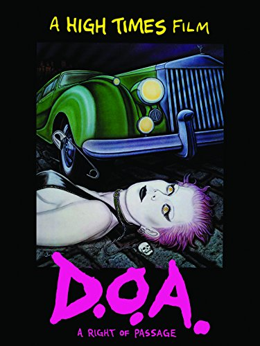 D.O.A.: A Right Of Passage ()