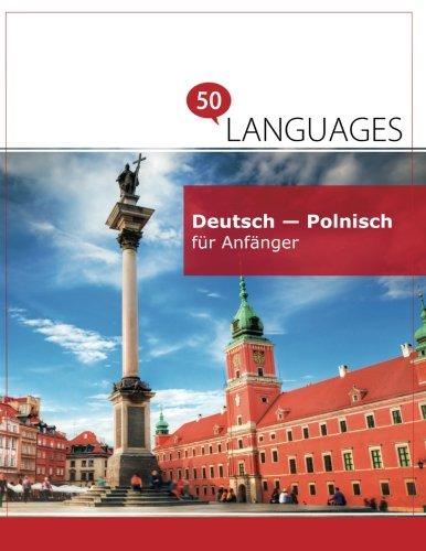 Deutsch   Polnisch Für Anfänger  Ein Buch In 2 Sprachen