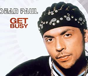 Sean Paul - Get Busy by Sean Paul (2003-07-08) - Amazon ...