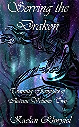 Serving the Drákon: Training Chronicles of Ilavani Volume Two