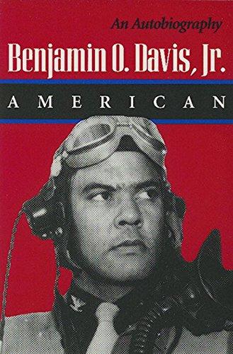 Benjamin O. Davis, Jr.: American: An Autobiography