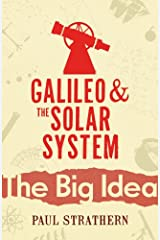 Galileo And The Solar System (Big Ideas) Paperback
