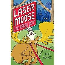 Laser Moose and Rabbit Boy (Laser Moose and Rabbit Boy series, Book 1) (Amp! Comics for Kids)