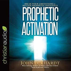 Prophetic Activation Audiobook