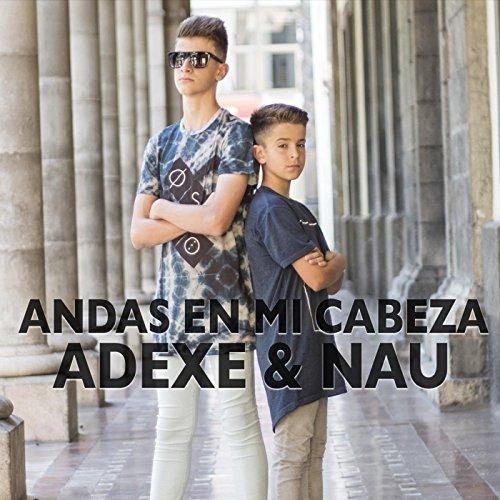 Andas en Mi Cabeza (Chino & Nacho Andas En Mi Cabeza)