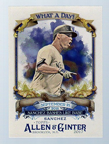 2017 Topps Allen and Ginter What a Day #WAD40 Gary Sanchez New York Yankees