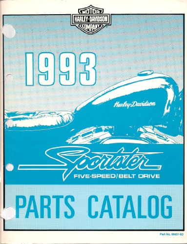 1993 Harley-Davidson Sportster Five Speed/Belt Drive Parts Catalog, Part Number 99451-93
